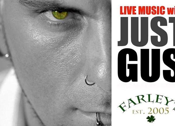 Just Gus LIVE | Farley's Irish Pub