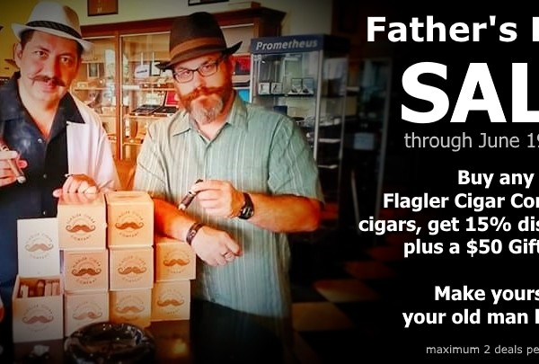 Father's Day Sale | The Humidor Cigar Bar & Lounge