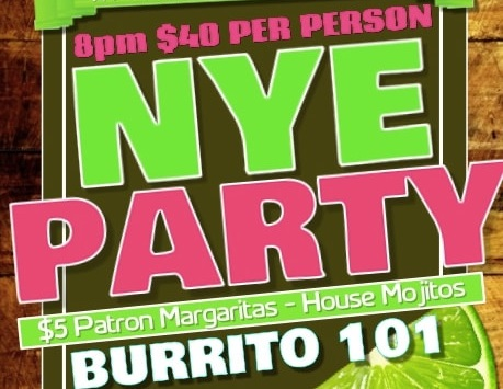 New Years Eve at Burrito 101