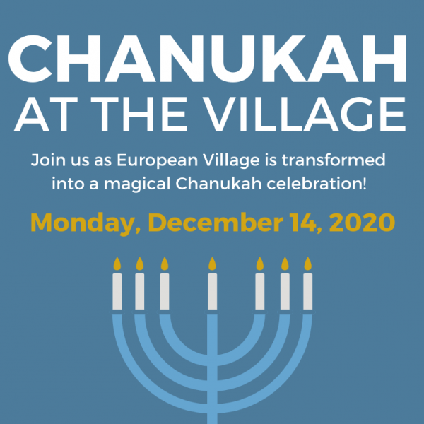 Chanukah (Hanukkah) at European Village