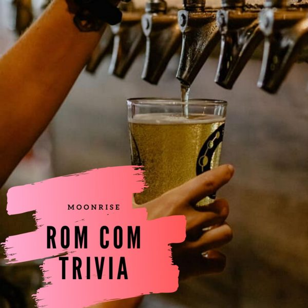 Rom Com Trivia at Moonrise | European Village